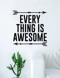 Every Thing Is Awesome Arrows Quote Wall Decal Sticker Room Art Vinyl Boop Decals