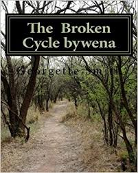 The Broken Cycle bywena: Georgette Smith: 9781477541548: Amazon ...