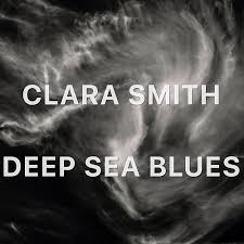 Deep Blue Sea Blues by Clara Smith
