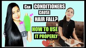 can conditioners cause hair fall how