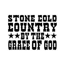 Stone Cold Country Grace Of God Vinyl Sticker