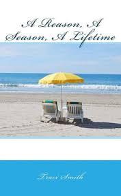 A Reason, A Season, A Lifetime by Traci Smith, Paperback | Barnes & Noble®