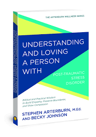 Understanding and Loving a Person with Post-traumatic Stress ...