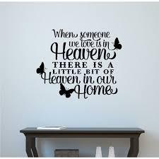 Enchantingly Elegant When Someone We Love Is In Heaven Memorial Vinyl Wall Decal Reviews Wayfair