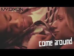 IVY;DIXON | come around - YouTube