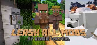 Leash All Mobs 1 14 1 16 Beta Minecraft Pe Mods Addons