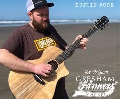 Dustin Rose @ Gresham Farmers' Market - Aug 3 2019, 10:30AM