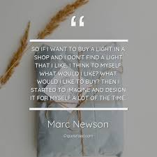 so if i want to buy a light in a shop marc newson about design