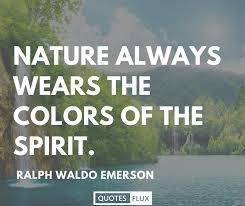 top nature quotes quotes flux medium