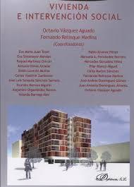 Vivienda e intervención social: Octavio Vázquez Aguado: 9788490858431:  Amazon.com: Books
