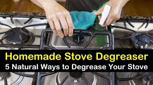 5 natural ways to degrease your stove