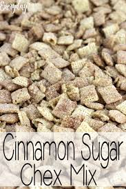 cinnamon sugar chex mix everyday made
