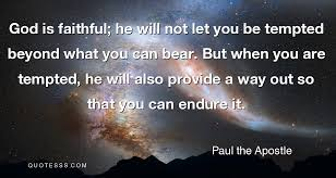 paul the apostle quote god is faithful he will not let you be