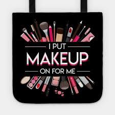 i put makeup me cool makeup lover shirt