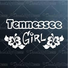 Tennessee Girl Decal Tennessee Girl Car Sticker Low Prices