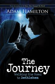 Journey: Walking the Road the Bethlehem: Hamilton, Adam: 9781426714252:  Amazon.com: Books