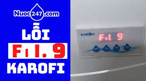 Lỗi FIL 9 - Bảng mạch điện tử - Máy lọc nước RO Karofi - Thay lõi ...
