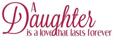 Decal Vinyl Wall Sticker A Daughter Is A Love That Lasts Forever Contemporary Wall Decals By Design With Vinyl