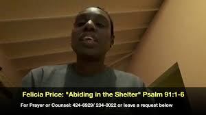 """Morning Devotions: Felicia Price """"Abiding in the Shelter"""" Psalm 91: 1-6 -  YouTube"""