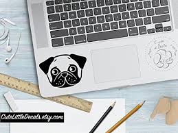 Pug Decal Cute Dog Decals Custom Dog Animal Decal Macbook Decals Laptop Stickers Car Window Wall Decal Made In Usa Getpuggedup Pug Shop