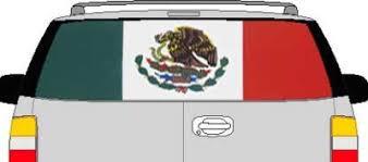 Clr190 Mexico Mexican Flag Vision Rear Window Mural Decal Edecals Com