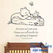Classic Pooh As Soon As I Saw You I Knew An Adventure Was Going To Happen Baby Quote Vinyl Wall Decal Winnie Pooh Wall Stickers Pooh Wall Stickers Vinyl Wall Decalswall Sticker Aliexpress