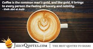 coffee is like gold quote picture