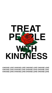 treat people with kindness by