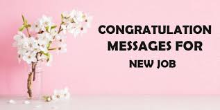 Congratulations Messages for New Job - Best Wishes For Job