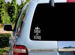Baby On Board Vinyl Decal Vinyl Car Decal Vinyl Car Sticker Etsy