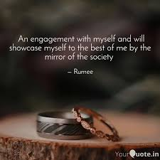 an engagement mysel quotes writings by rumee gupta