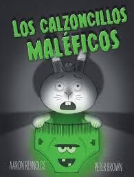 Los Calzoncillos Maleficos : Aaron Reynolds : 9788491450870