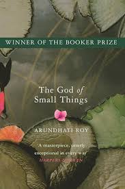 30 Quotes From The God Of Small Things By Arundhati Roy