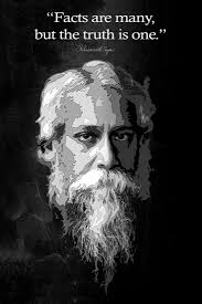 rabindranath tagore motivational quote facts are many but the