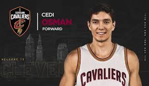 Cavaliers Sign Cedi Osman | Cleveland Cavaliers