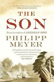 Almost 50: The Son - A Novel by Philipp Meyer