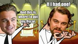 19 Perfect Leonardo DiCaprio Memes That Prove The Internet Is Rooting For  Him - MTV