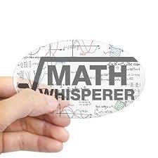 Cafepress Math Whisperer Sticker Ova Buy Online In Brunei At Desertcart