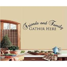 Amazon Com Friends And Family Gather Here Wall Decal Letters Sticker Home Decor Home Kitchen