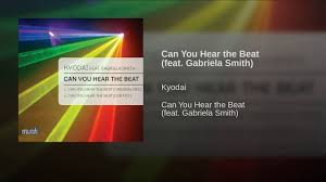 Can You Hear the Beat (feat. Gabriela Smith) - YouTube