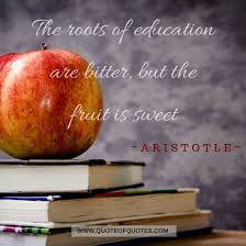 aristotle quote the roots of education quote of quotes