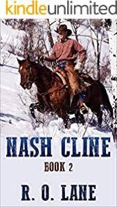 Nash Cline, Book 2 - Kindle edition by Lane, R. O. . Literature & Fiction  Kindle eBooks @ Amazon.com.