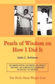 Pearls of Wisdom on How I Did It - Addie, L. Robinson - Libro in ...