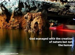 god managed the creation of nature but not com