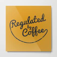 regulated by coffee caffeine addict typography cafe barista