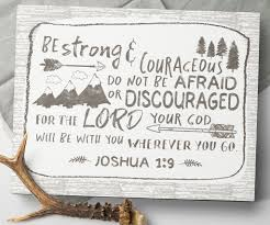 Strong And Courageous Joshua 1 9 Canvas Sign By Sweetface Co Gorgeous Rustic Woodland Nursery Decor For Your Bab Camping Nursery Baby Boy Nurseries Nursery