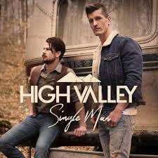 High Valley – Single Man Lyrics | Genius Lyrics
