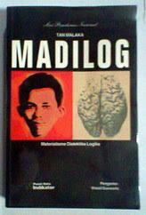 Madani: Madilog - Tan Malaka