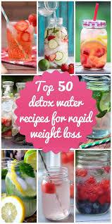 top 50 detox water recipes for rapid