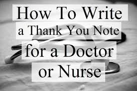 how to write thank you notes for doctors and nurses holidappy